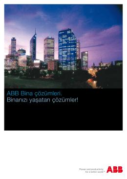 ABB Bina çözümleri. Binanızı yaşatan çözümler!