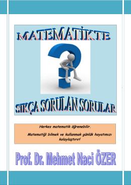 Herkes matematik öğrenebilir. Matematiği bilmek ve kullanmak