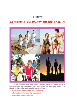 Aile Hayatı, Planlaması ve Ana Çocuk Sağlığı