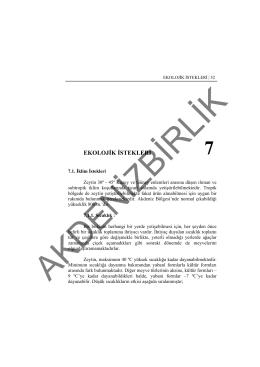 EKOLOJİK İSTEKLERİ - Doğu Akdeniz Zeytin Birliği