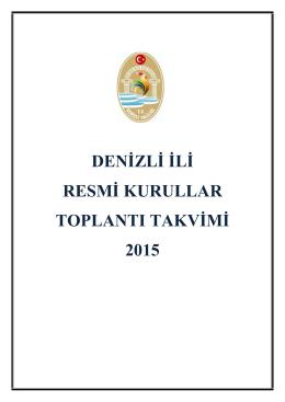 denizli ili resmi kurullar toplantı takvimi 2015