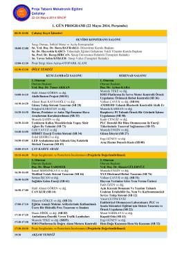 1. GÜN PROGRAMI (22 Mayıs 2014, Perşembe)