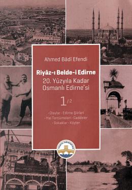 Riyâz-ı Belde-i Edirne 1-2 Cilt