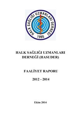2012-2014 Yılı Çalışma Raporu - Halk Sağlığı Uzmanları Derneği