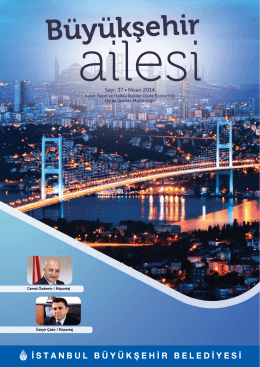 Sayı: 37 • Nisan 2014 - İstanbul Büyükşehir Belediyesi
