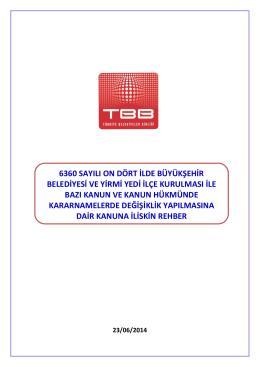 6360 Sayılı Torba Kanun TBB Rehber