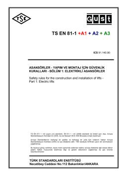 TS EN 81-1 +A1 + A2 + A3