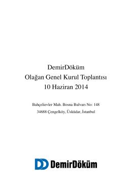 DemirDöküm Olağan Genel Kurul Toplantısı 10 Haziran 2014