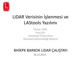 LiDAR Verisinin İşlenmesi ve LAStools Yazılımı (Araş.Gör.Serkan