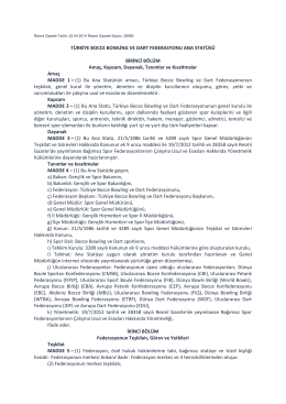 türkiye bocce bowling ve dart federasyonu ana statüsü