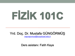 FİZ 103C 4. hafta 1