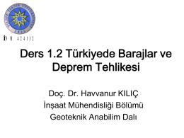 2014Ders1.2 Türkiyede barajlar ve deprem tehlikesi