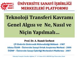 Teknoloji Transferi Kavramı - Üniversite Sanayi İşbirliği Merkezleri