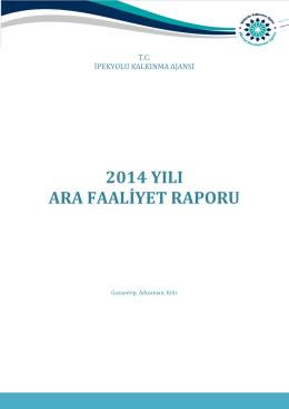 İKA 2014 Ara Faaliyet Raporu