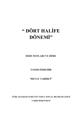 """"""" DÖRT HALİFE DÖNEMİ"""""""