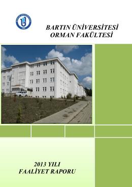 2013 Yılı Faaliyet Raporu - Orman Fakültesi