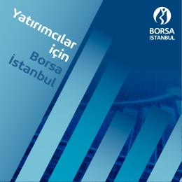 Yatırımcılar için Borsa İstanbul