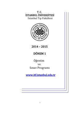2014 – 2015 DÖNEM 1 Öğretim ve Sınav Programı www.itf.istanbul
