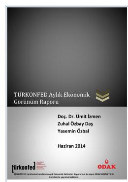 TURKONFED Aylik Ekonomik Gorunum Raporu Haziran