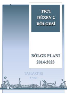 TR71 DÜZEY 2 Bölge Planı 2014-2023