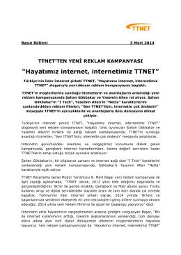 """""""Hayatımız internet, internetimiz TTNET"""""""