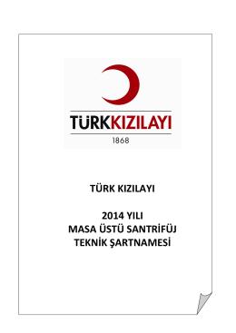 türk kızılayı 2014 yılı masa üstü santrifüj teknik şartnamesi