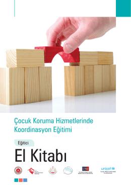 Çocuk Koruma Hizmetlerinde Koordinasyon Eğitimi Eğitici El Kitabı