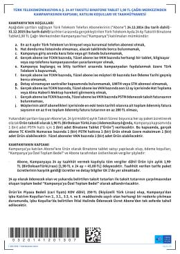 türk telekomünikasyon a.ş. 24 ay taksitli bınatone tablet 1,90 tl çağrı