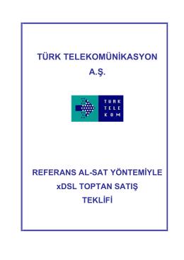 TÜRK TELEKOMÜNİKASYON A - Bilgi Teknolojileri ve İletişim Kurumu