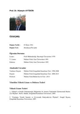 Prof. Dr. Hüseyin AYTEKİN ÖZGEÇMİŞ Öğrenim Durumu: Akademik