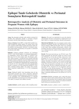 Epilepsi Tanılı Gebelerde Obstetrik ve Perinatal Sonuçların