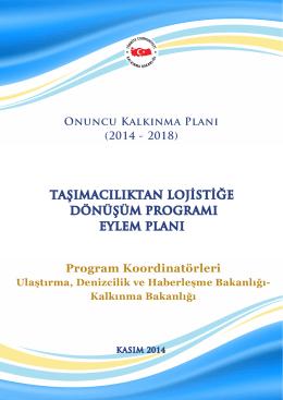 Taşımacılıktan Lojistiğe Dönüşüm Programı Eylem Planı