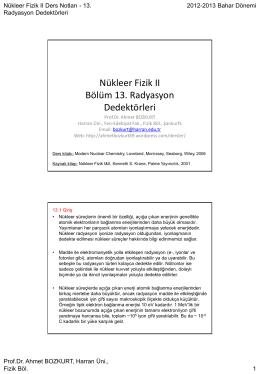 Radyasyon dedektörleri - Prof.Dr. Ahmet Bozkurt