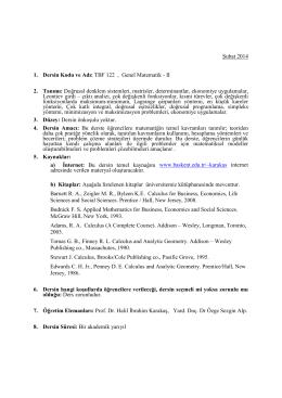 Şubat 2014 1. Dersin Kodu ve Adı: TBF 122 , Genel Matematik
