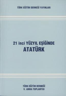 21.Yüzyıl Eşiğinde Atatürk