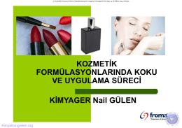 kozmetik formülasyonlarında koku ve uygulama süreci 31.01.2014