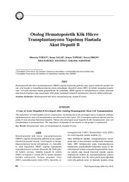 Otolog Hematopoietik Kök Hücre Transplantasyonu Yap›lm›fl