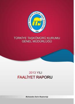 2013 Faaliyet Raporu - Türkiye Taşkömürü Kurumu