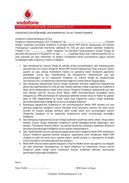 VODAFONE İŞ ORTAĞIM MOBİL DVR KAMPANYASI (24 AY