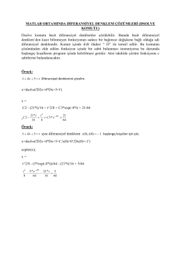 Dsolve komutu basit diferansiyel denklemler çözülebilir