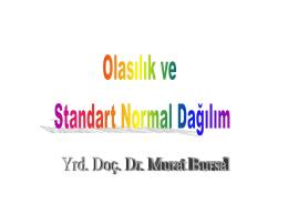 Normal Dağılım ve Standart Puanlar