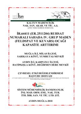 İR.64411 (ER.2511204) RUHSAT NUMARALI SAHADA IV. GRUP