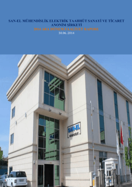 SAN-EL Muhendislik A.S 30.06.2014 Faaliyet Raporu
