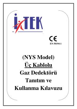 (NYS Model) Üç Kablolu Gaz Dedektörü Tanıtım ve Kullanma Kılavuzu