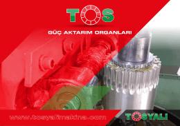 güç aktarım organları - Tosyalı Makina San. ve Tic. Ltd. Şti.