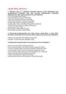 1- KAMU İHALE MEVZUAT I 1- İdarelerin, idari iş ve işlemlerini