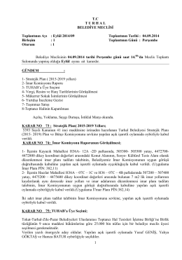 1 TC TURHAL BELEDĠYE MECLĠSĠ Toplantının Ayı : Eylül 2014