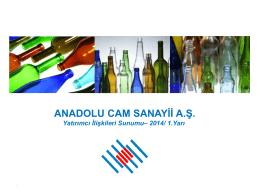 2014 1y sunum - Anadolu Cam