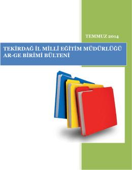 Ar-Ge Bülten Temmuz 2014 - Tekirdağ İl Milli Eğitim Müdürlüğü