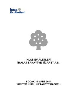 2014 Yılı Faaliyet Raporu 3 Aylık